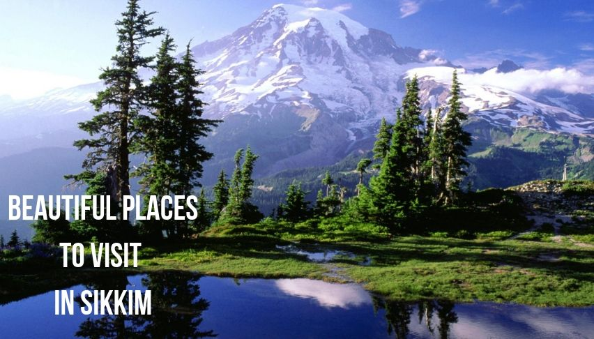 beautiful places to visit in sikkim